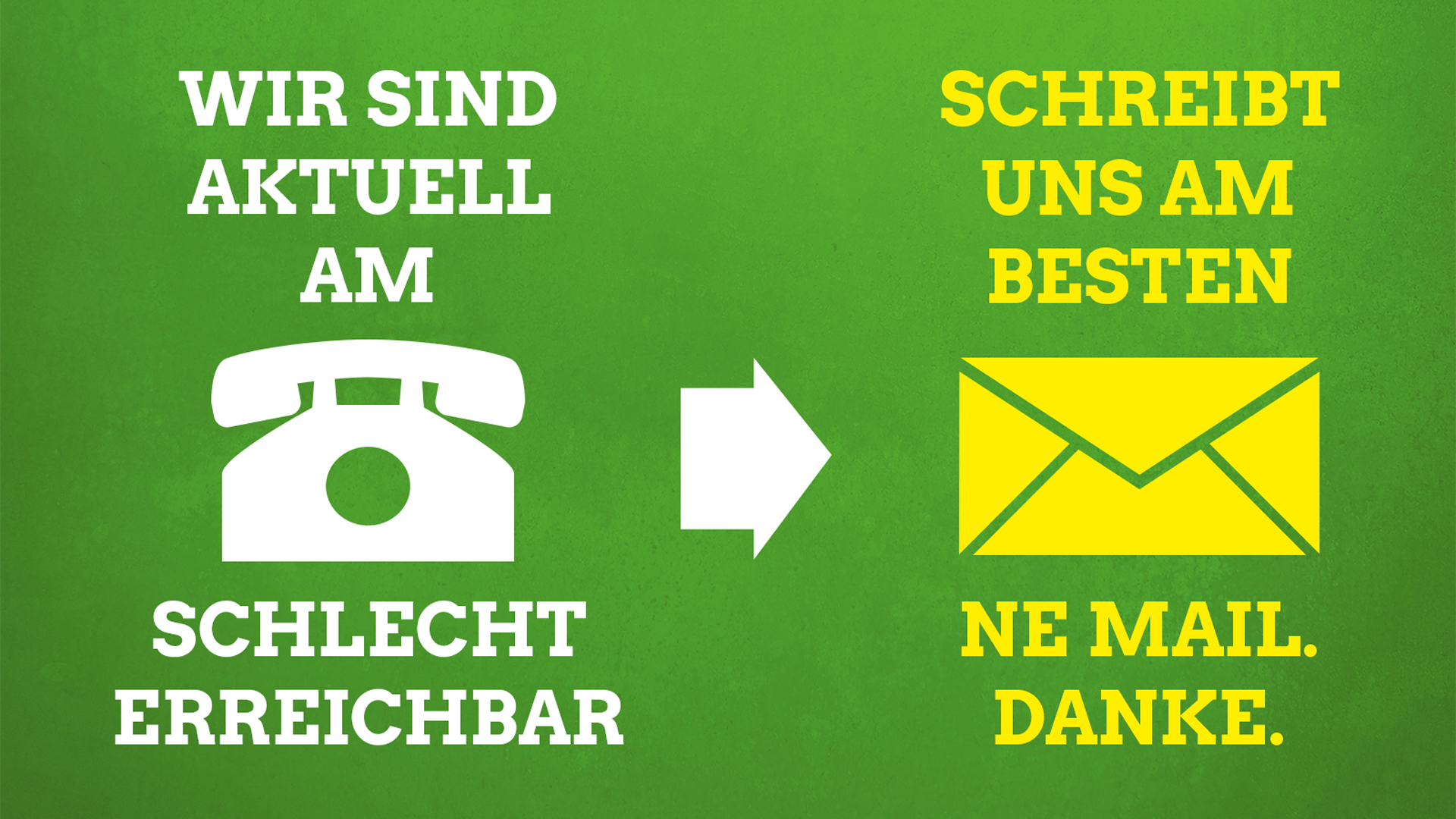 #WirBleibenzuHause: So erreicht ihr uns