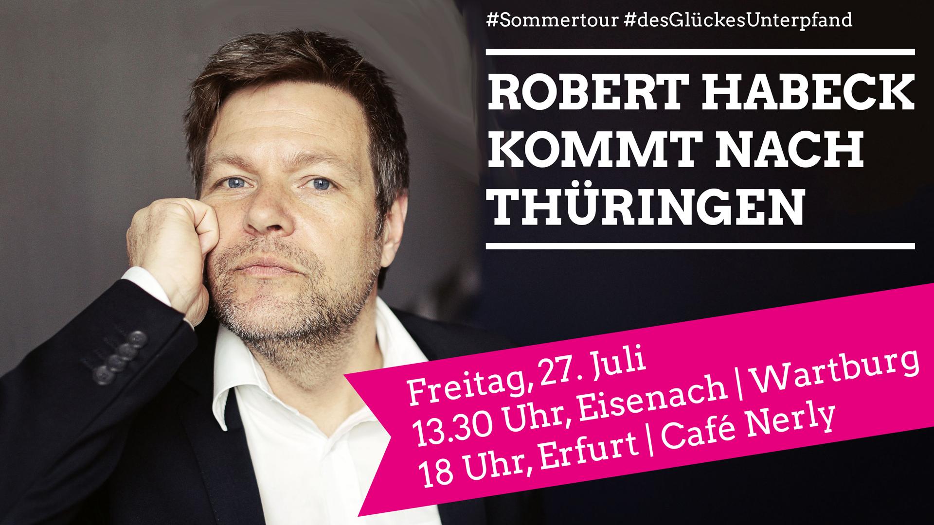 Robert Habeck kommt am 27. Juli nach Thüringen