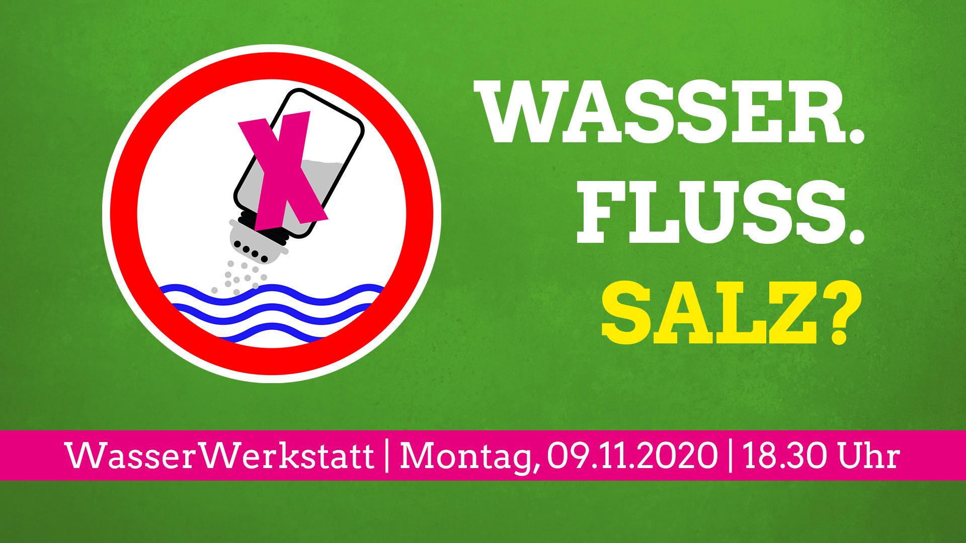 WasserWerkstatt: Versalzung der Werra