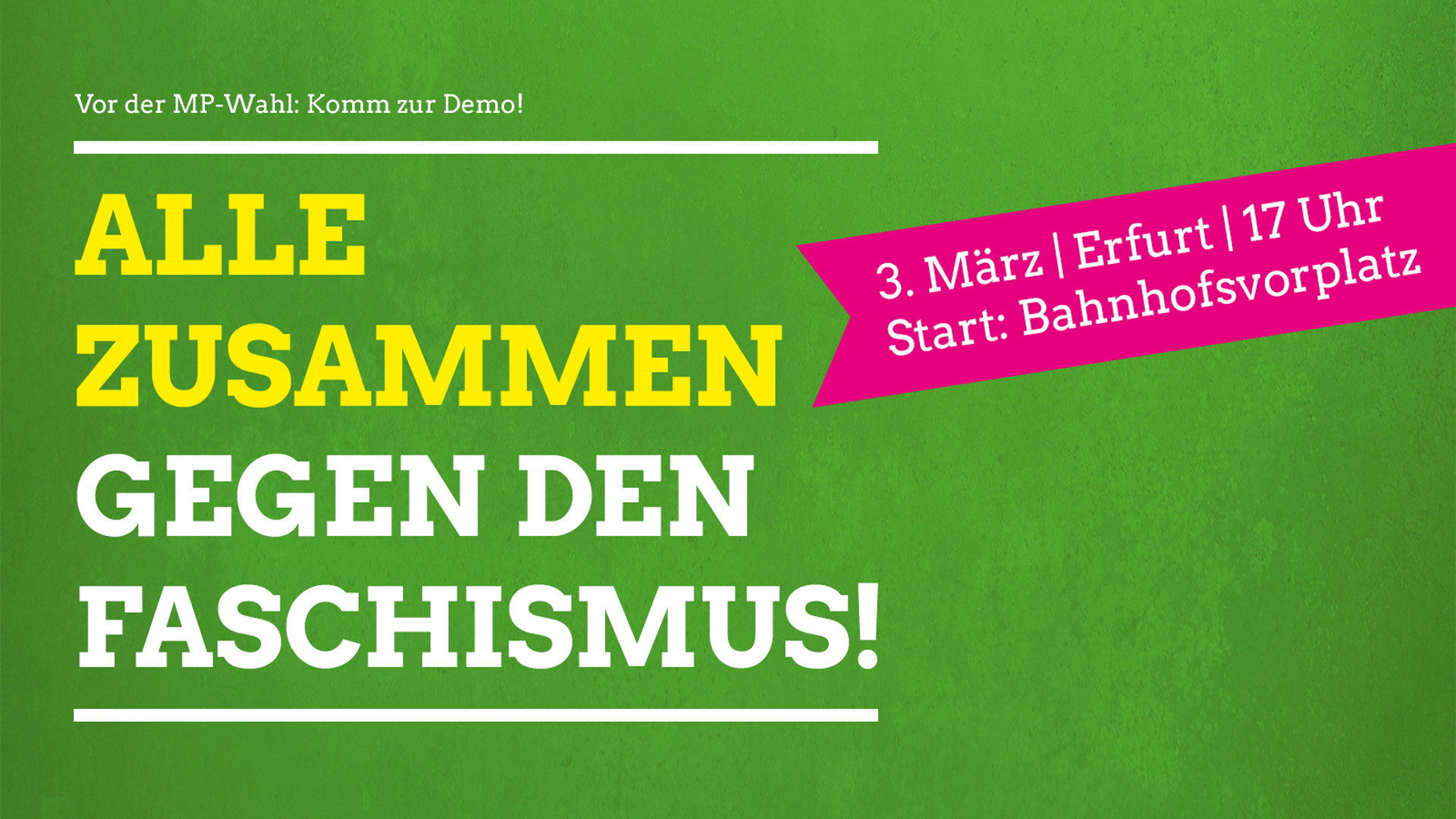 Vor der MP-Wahl: Aufruf zur Demo am 3. März in Erfurt