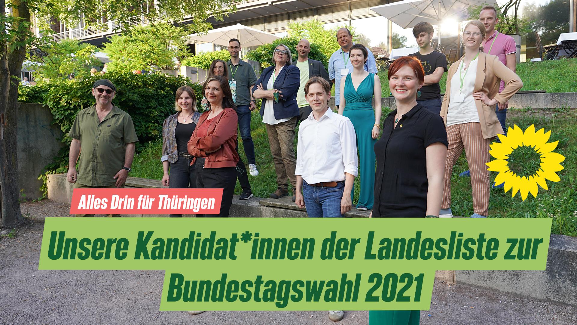 Grünen-Landesliste zur Bundestagswahl steht: #AllesDrinFürThüringen