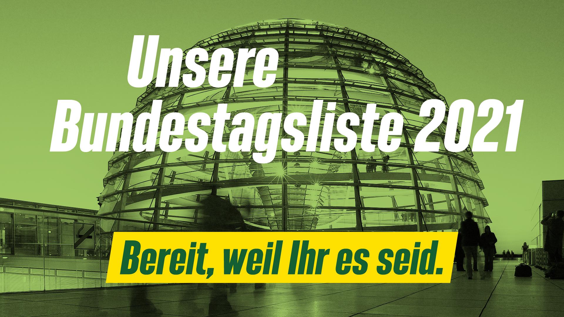 Unsere Liste zur Bundestagswahl 2021