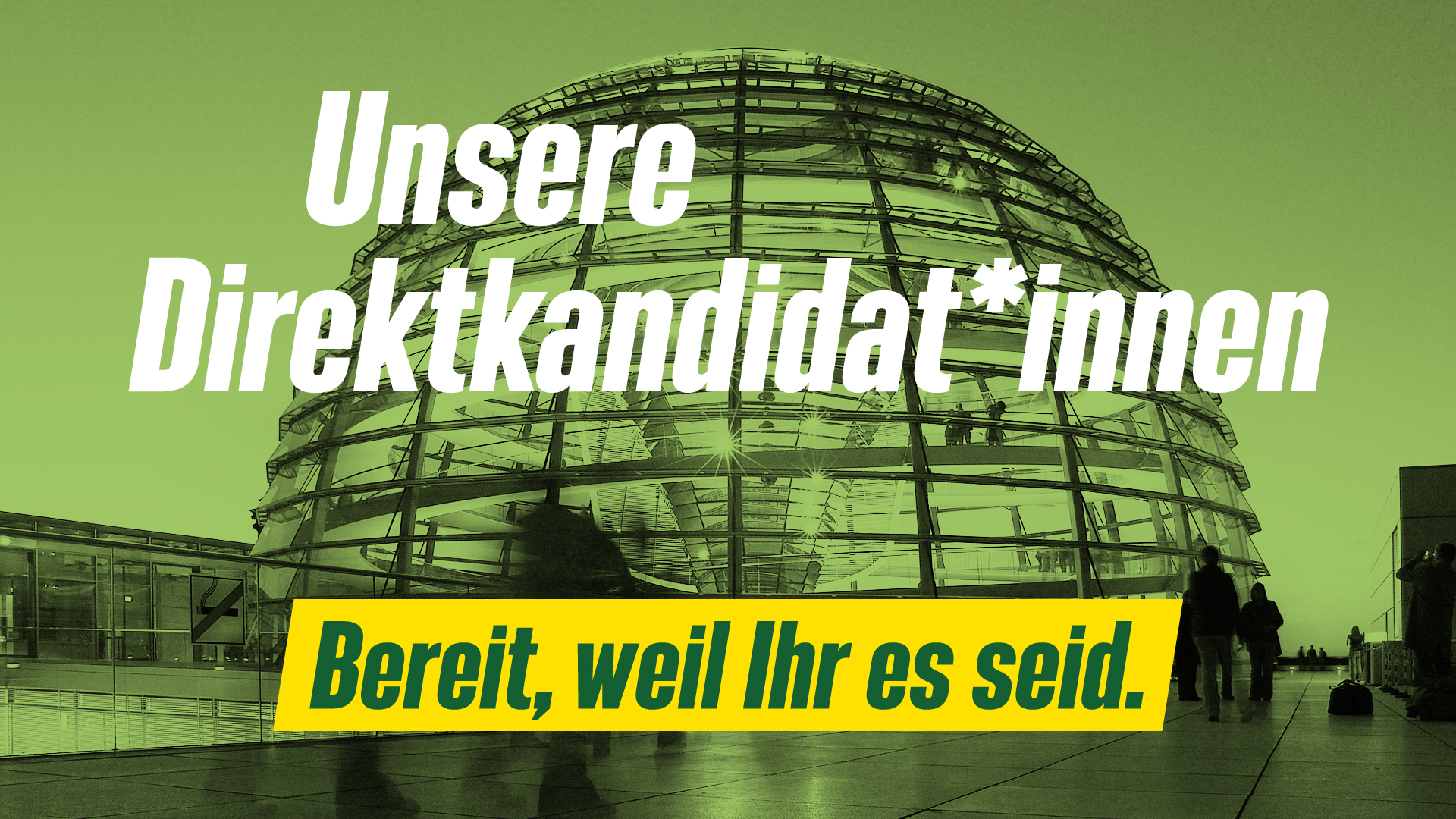 Unsere Direktkandidat*innen zur Bundestagswahl 2021