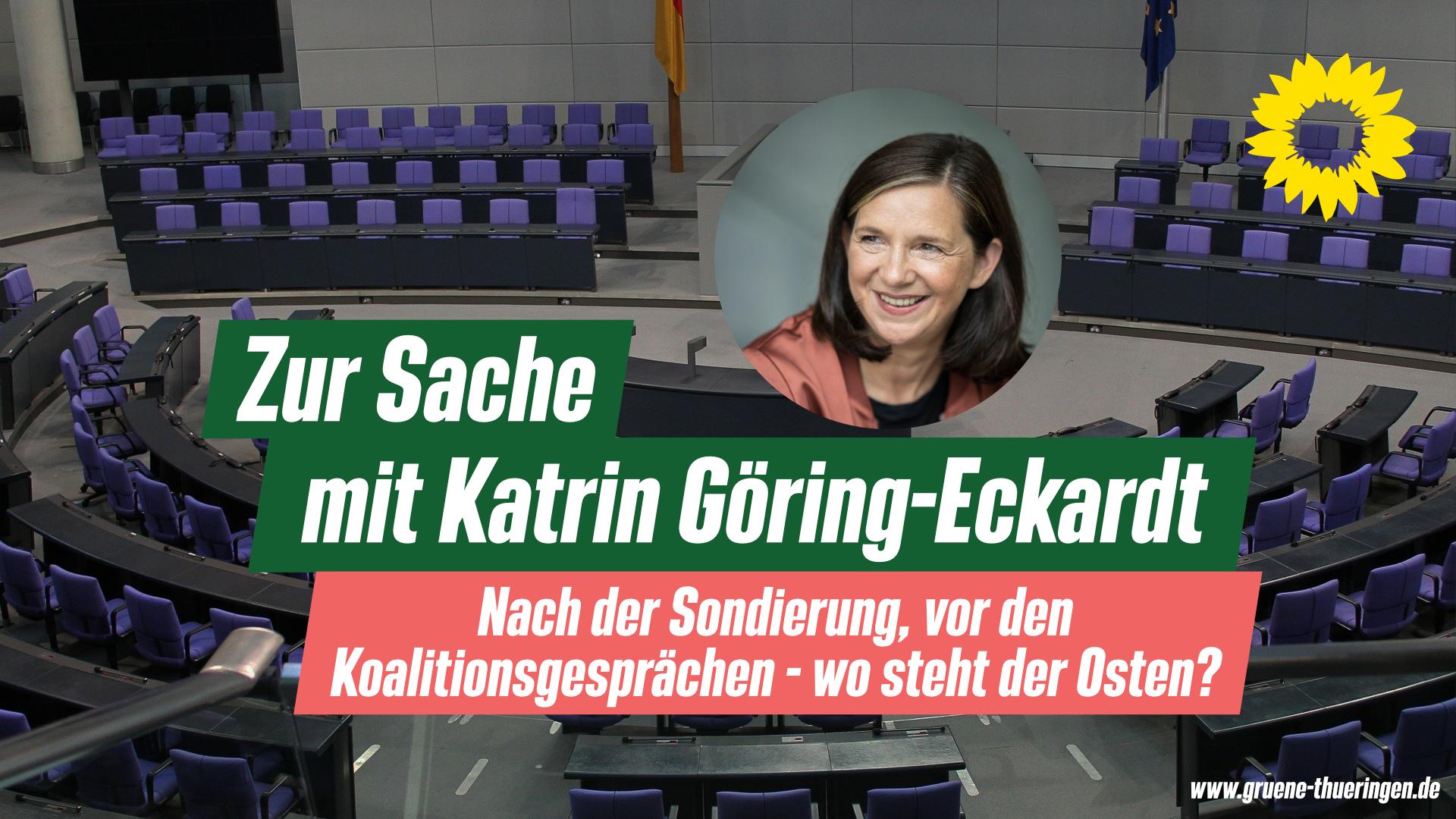 Zur Sache mit Katrin Göring-Eckardt